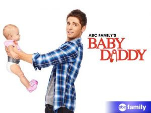 """poster for the series """"baby daddy"""""""